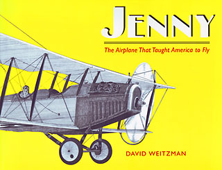 Jenny: The Airplane That Taught America to Fly book cover