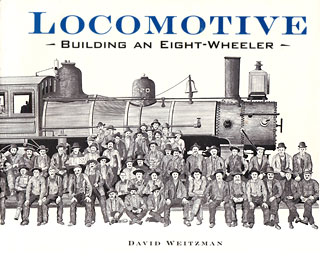 Locomotive: Building an Eight-wheeler book cover