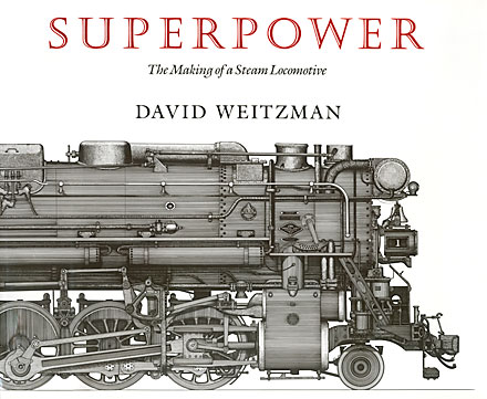 Superpower: The Making of a Steam Locomotive book cover