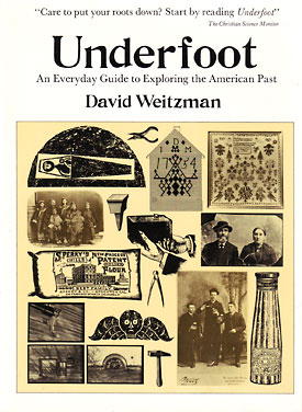 Underfoot: An Everyday Guide to Exploring the American Past book cover